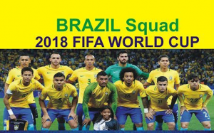 Brazil National Team 2018 FIFA World Cup