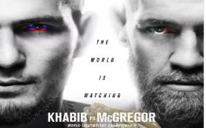 Khabib Vs McGregor Official poster for UFC 229: 'The World Is Watching' Released; Fans not Happy with the Graphics, Twitter Reactions